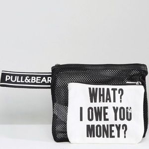 PULL&BEAR WHAT? I OWE YOU MONEY? POUCH
